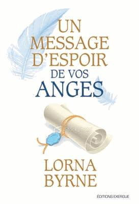 MESSAGE D'ESPOIR DE VOS ANGES (UN)