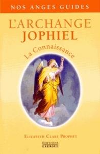 L'ARCHANGE JOPHIEL - LA CONNAISSANCE