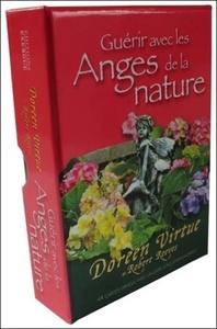 GUERIR AVEC LES ANGES DE LA NATURE