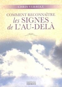 COMMENT RECONNAITRE LES SIGNES DE L'AU-DELA