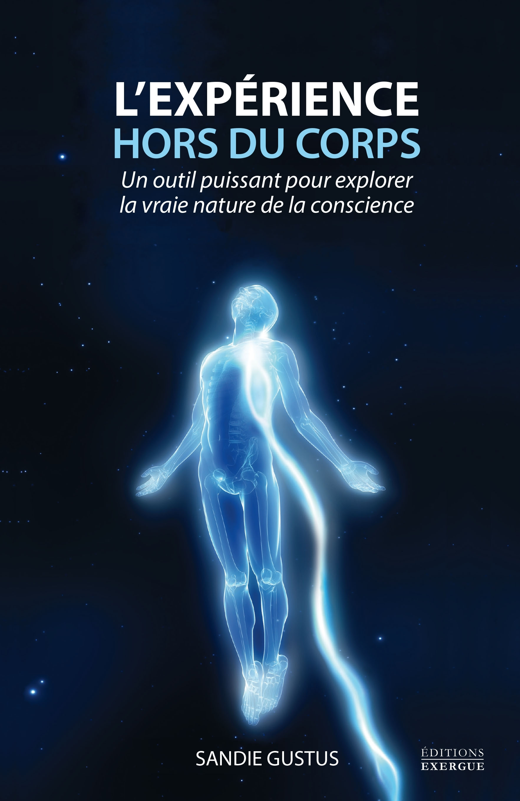 L'EXPERIENCE HORS DU CORPS
