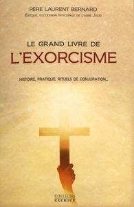 GRAND LIVRE DE L'EXORCISME (LE)