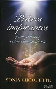 PRIERES INSPIRANTES POUR ECLAIRER VOTRE CHEMIN