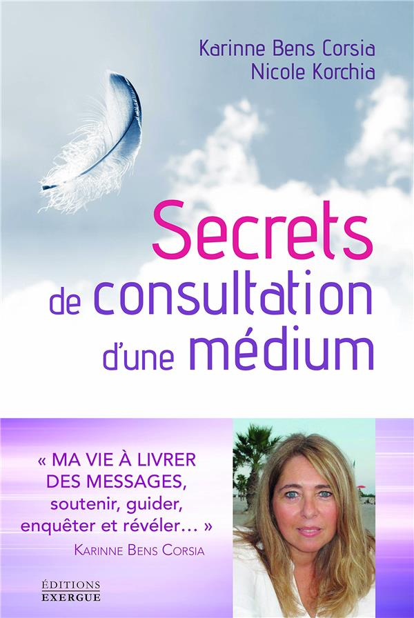 SECRETS DE CONSULTATION D'UNE MEDIUM