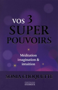 3 SUPER POUVOIRS (VOS)