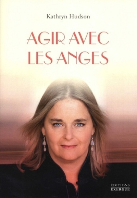 AGIR AVEC LES ANGES