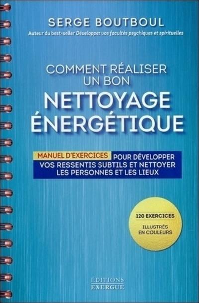COMMENT REALISER UN BON NETTOYAGE ENERGETIQUE