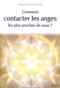COMMENT CONTACTER LES ANGES LES PLUS PROCHES DE NOUS