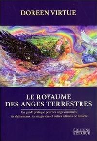 ROYAUME DES ANGES TERRESTRES (LE)
