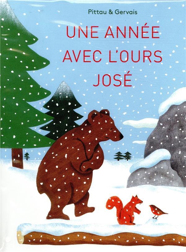 UNE ANNEE AVEC L'OURS JOSE