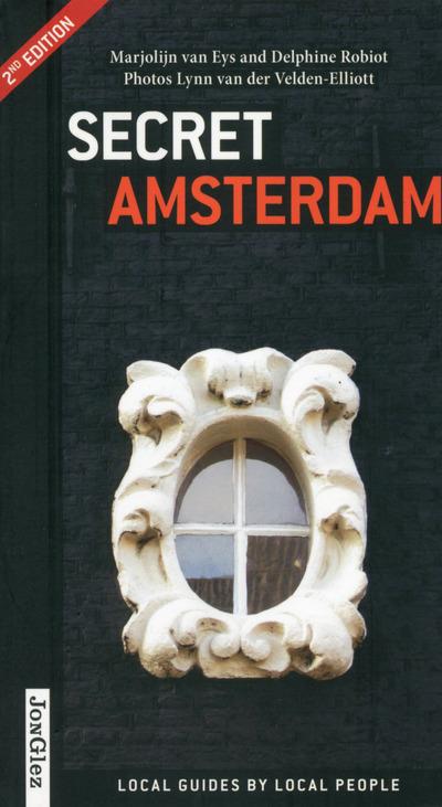 SECRET AMSTERDAM 2ND EDITION