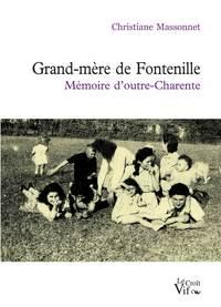 GRAND-MERE DE FONTENILLE. MEMOIRE D'OUTRE-CHARENTE