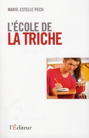 ECOLE DE LA TRICHE (L')