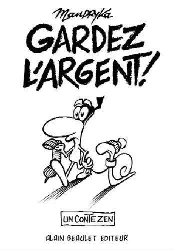 GARDEZ L'ARGENT