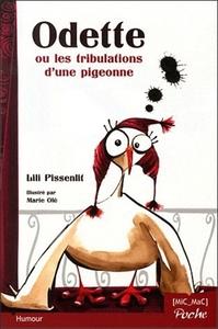 ODETTE OU LES TRIBULATIONS D'UNE PIGEONNE