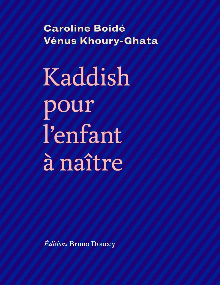 KADDISH POUR L'ENFANT A NAITRE