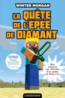 MINECRAFT - LA QUETE DE L'EPEE DE DIAMANT (VERSION DYSLEXIQUE)