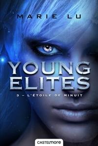 YOUNG ELITES, T3 : L'ETOILE DE MINUIT
