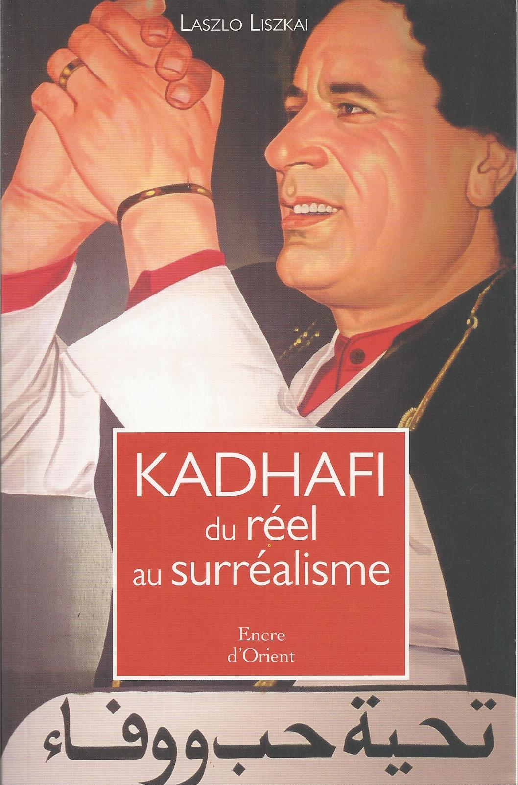KHADAFI DU REEL AU SURREALISME