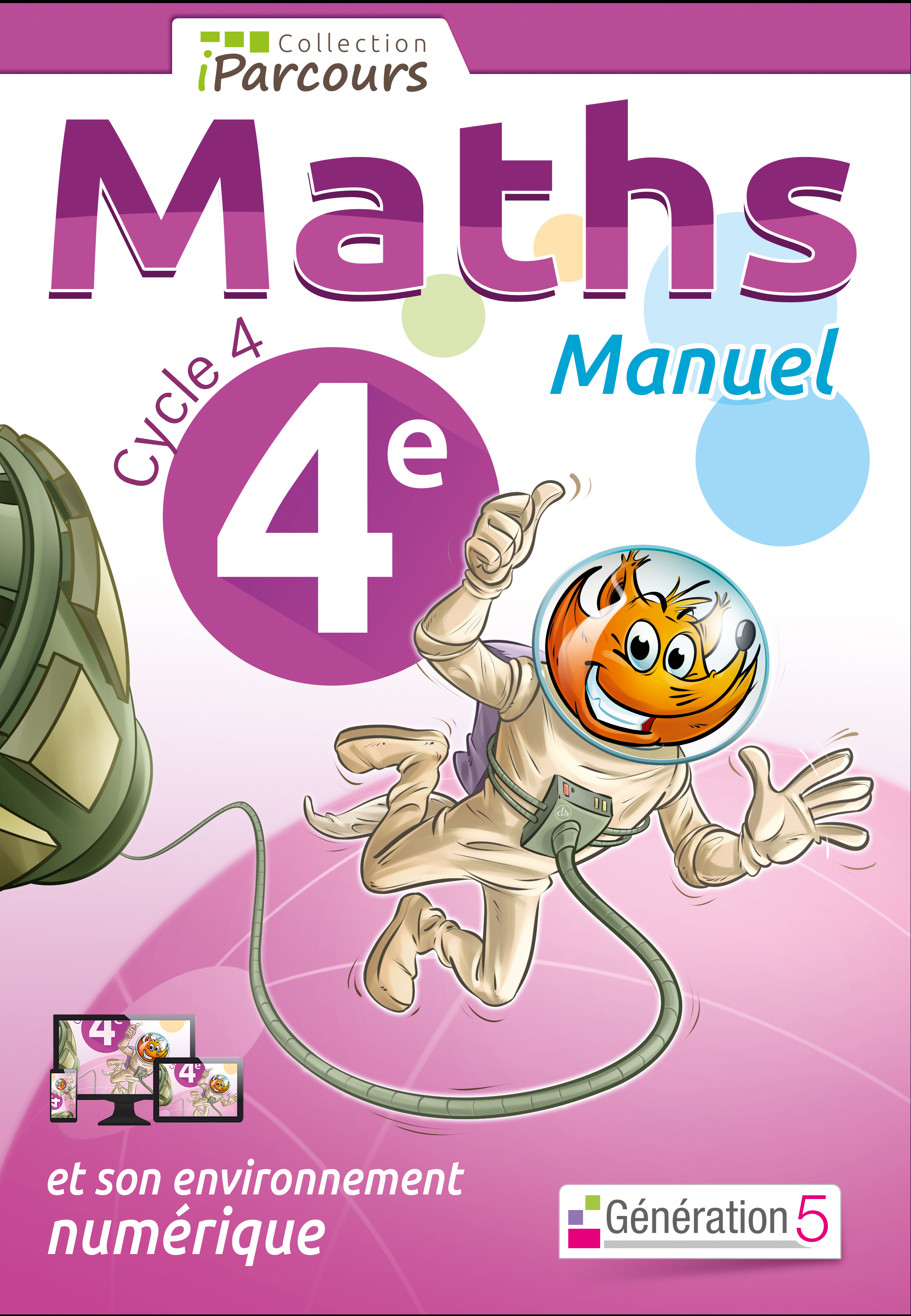 MANUEL IPARCOURS MATHS CYCLE 4 VOL. 4E (2016)