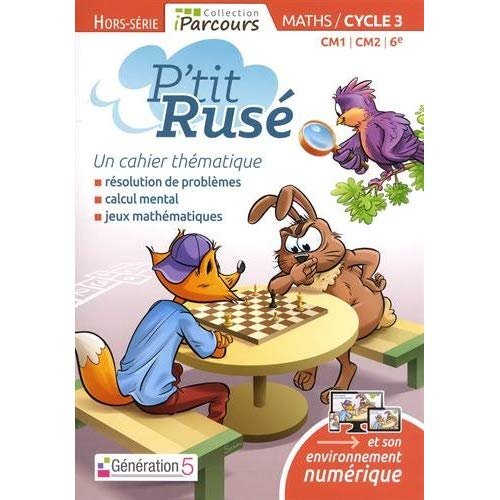 CAHIER P'TIT RUSE MATHS CYCLE 3 (EDITION 2018)