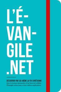 L'EVANGILE.NET DECOUVRIR PAR SOI-MEME LA FOI CHRETIENNE (EVANGILE DE JEAN)