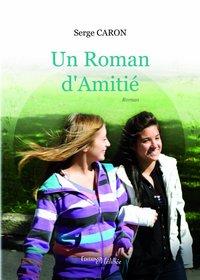 UN ROMAN D'AMITIE