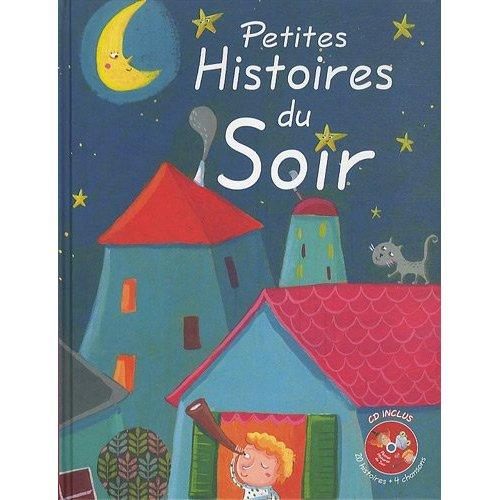 PETITES HISTOIRES POUR LE SOIR