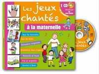 LES JEUX CHANTES A LA MATERNELLE