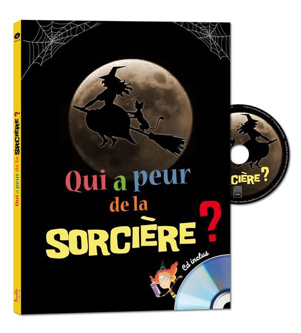 QUI A PEUR DE LA SORCIERE ? - LIVRE + CD