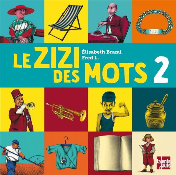 LE ZIZI DES MOTS 2