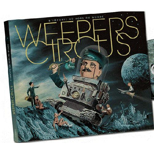 WEEPERS CIRCUS N'IMPORTE OU HORS DU MONDE