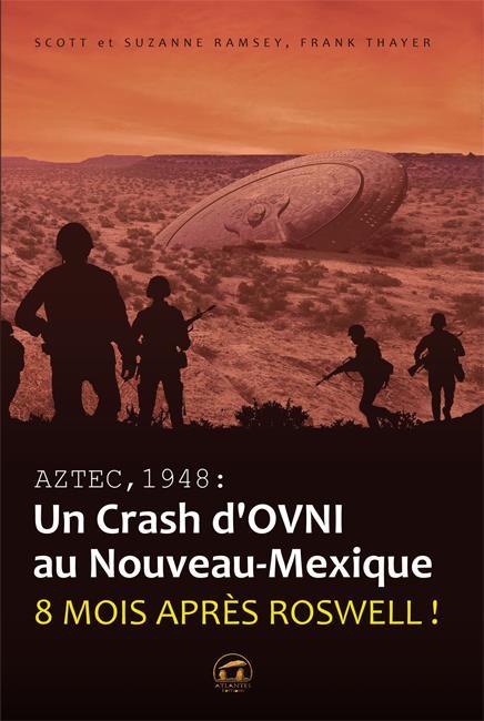 AZTEC 1948 : UN CRASH D'OVNI AN NOUVEAU MEXIQUE