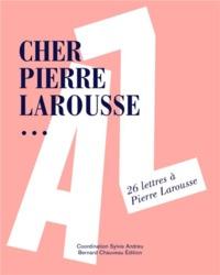 Cher Pierre Larousse...