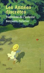 LES ANNEES DISCRETES - TERRITOIRES DE L'ENFANCE