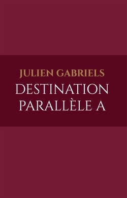DESTINATION PARALLELE A
