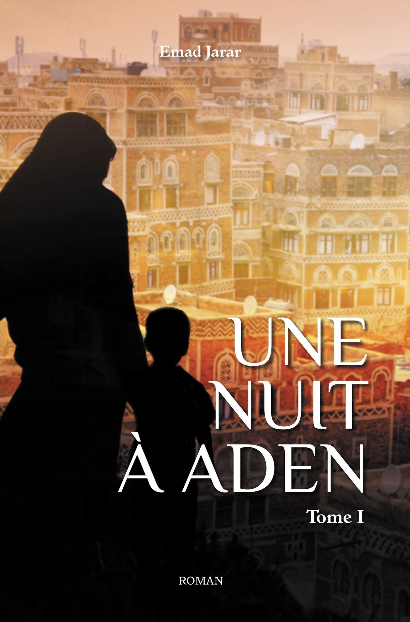 UNE NUIT A ADEN - TOME 1