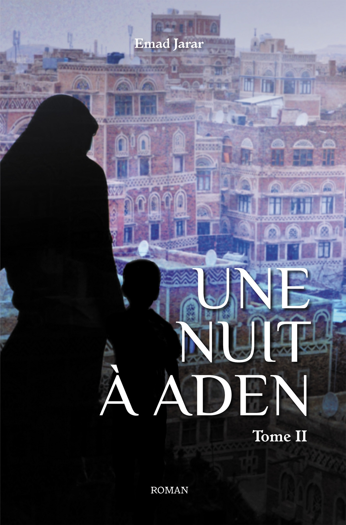 UNE NUIT A ADEN - TOME 2