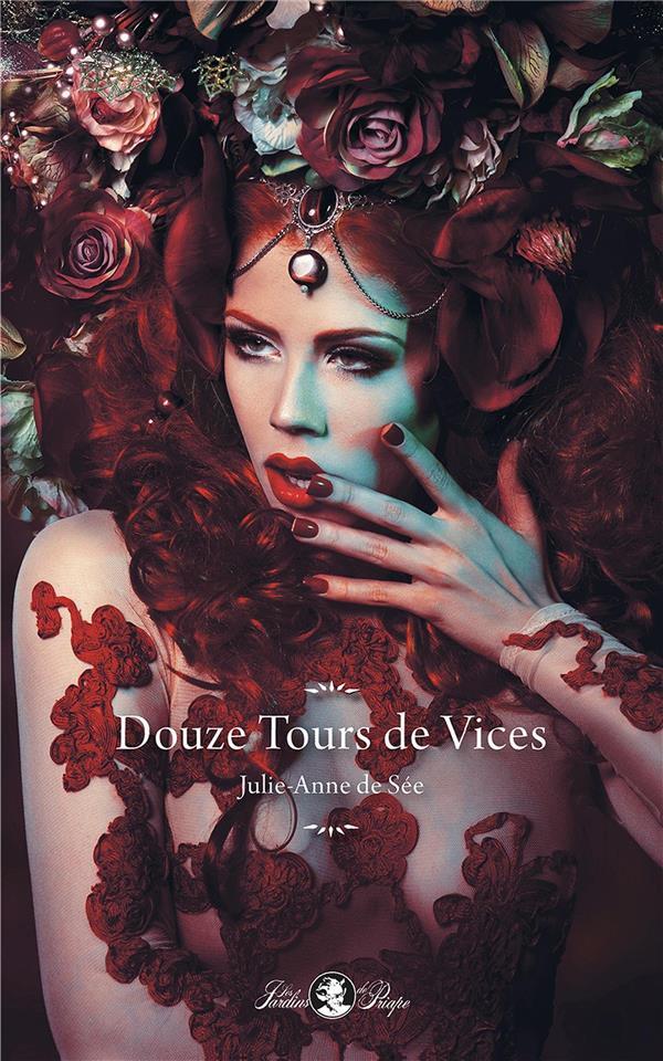 DOUZE TOURS DE VICES