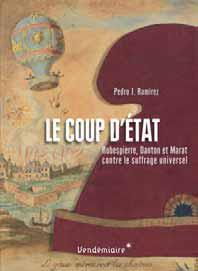 COUP D'ETAT (LE) - ROBESPIERRE, DANTON ET MARAT...  DPTS