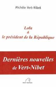 LOLA ET LE PRESIDENT DE LA REPUBLIQUE
