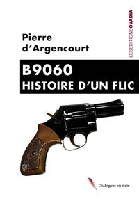 B9060 - HISTOIRE D'UN FLIC