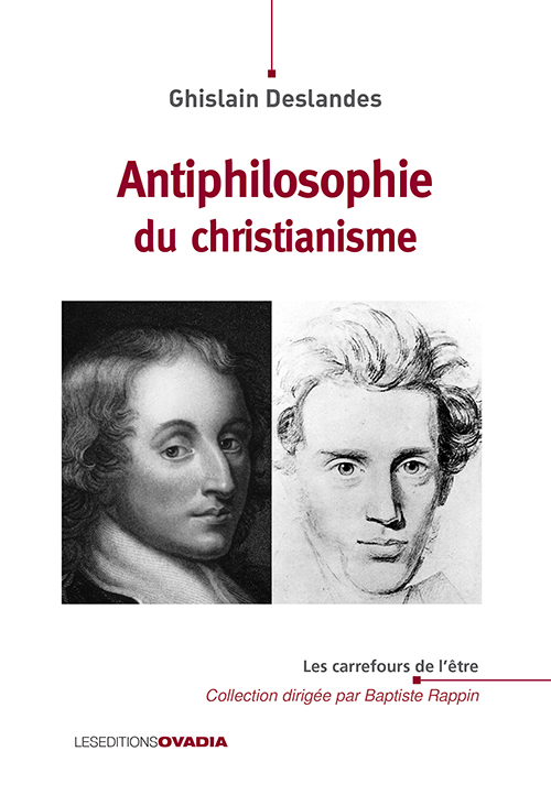ANTIPHILOSOPHIE DU CHRISTIANISME
