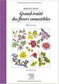 GRAND TRAITE DES FLEURS COMESTIBLES