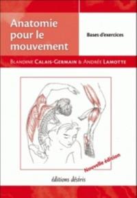 ANATOMIE POUR LE MOUVEMENT - T2 : BASES D'EXERCICES