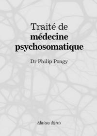 TRAITE DE MEDECINE PSYCHOSOMATIQUE