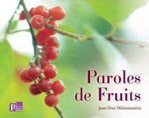 PAROLES DE FRUITS