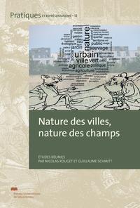 NATURE DES VILLES, NATURE DES CHAMPS