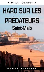 HARO SUR LES PREDATEURS - SAINT-MALO