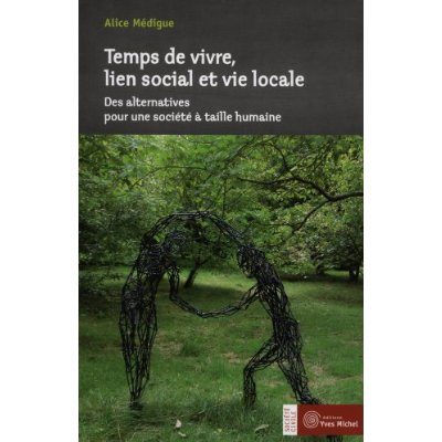 TEMPS DE VIVRE LIEN SOCIAL ET VIE LOCALE